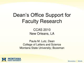 Dean�s Office Support for Faculty Research
