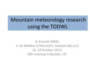 Mountain meteorology research using the  TODWL