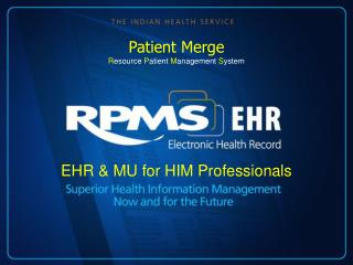 EHR & MU for HIM Professionals