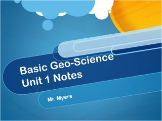 Basic Geo-Science  Unit 1 Notes