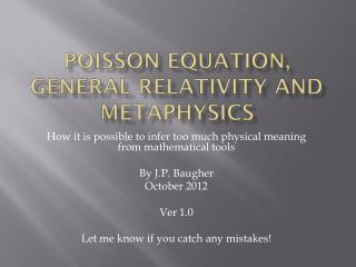 Poisson equation, General Relativity and metaphysics