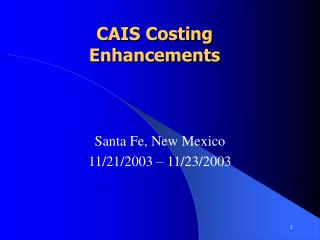 CAIS Costing Enhancements