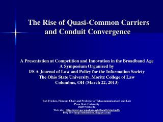 The Rise of Quasi-Common Carriers and Conduit Convergence