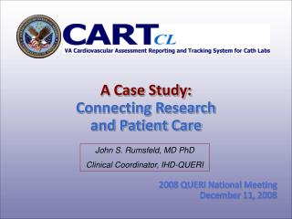 A Case Study:  Connecting Research and Patient Care