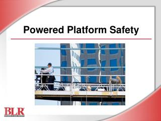 Powered Platform Safety
