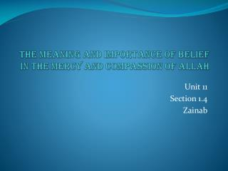 The meaning and importance of belief in the Mercy and Compassion of Allah