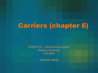 Carriers (chapter 6)