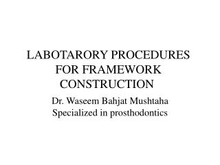 LABOTARORY PROCEDURES FOR FRAMEWORK CONSTRUCTION
