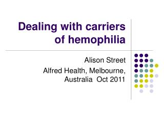 Dealing with carriers of hemophilia