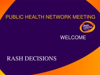 PUBLIC HEALTH NETWORK MEETING
