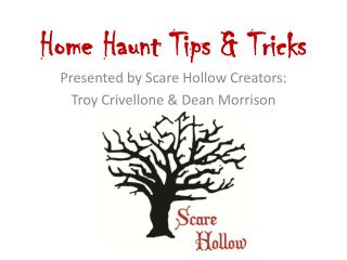 Home Haunt Tips & Tricks
