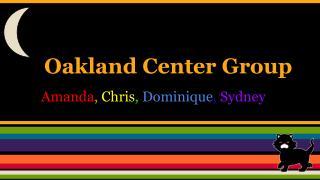 Oakland Center Group