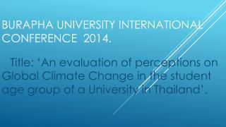 Burapha  University International Conference  2014.