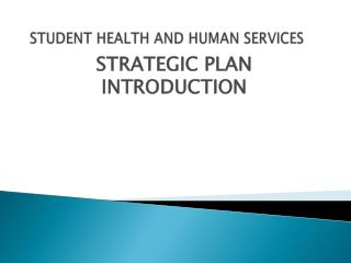 STUDENT HEALTH AND HUMAN SERVICES
