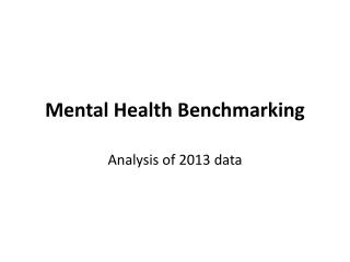 Mental Health Benchmarking