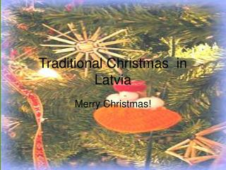 Traditional Christmas  in Latvia
