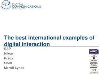 The best international examples of digital interaction