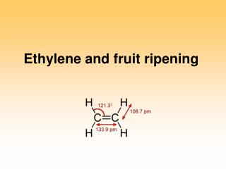 Ethylene and fruit ripening
