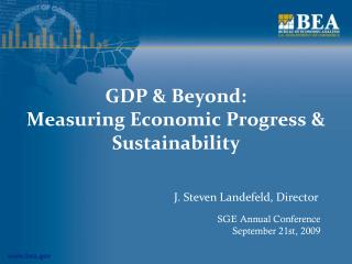 GDP & Beyond:  Measuring Economic Progress & Sustainability