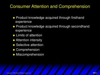 Consumer Attention and Comprehension