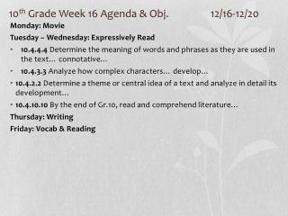 10 th  Grade Week 16 Agenda & Obj. 		12/16-12/20