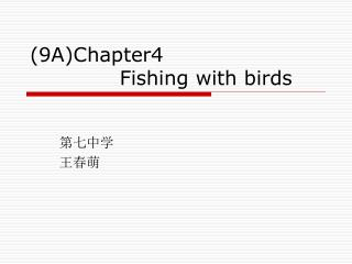 (9A)Chapter4               Fishing with birds