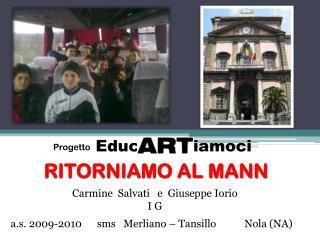 RITORNIAMO AL MANN