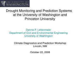 Climate Diagnostics and Prediction Workshop Lincoln, NW October 22, 2008