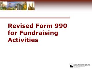 Revised Form 990 for Fundraising Activities