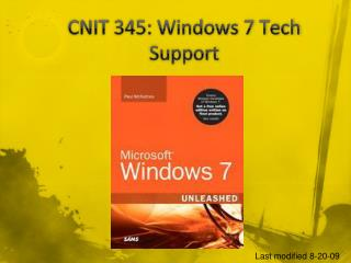 CNIT 345: Windows 7 Tech Support