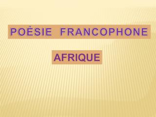 POÉSIE  FRANCOPHONE
