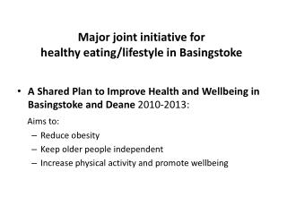Major joint initiative for  healthy eating/lifestyle in Basingstoke
