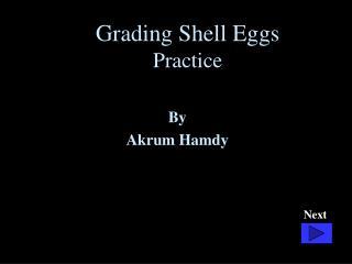 Grading Shell Eggs Practice