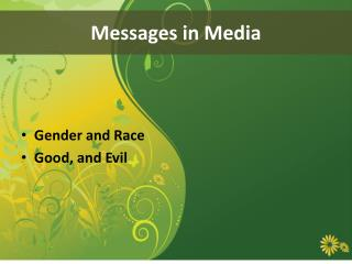 Messages in Media