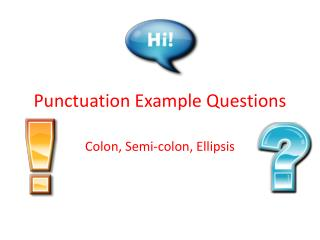 Punctuation Example Questions