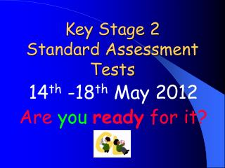 Key Stage 2 Standard Assessment Tests