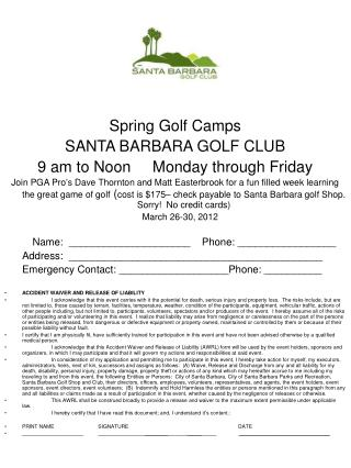 Spring Golf Camps SANTA BARBARA GOLF CLUB 9 am to Noon     Monday through Friday