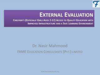 Dr. Nasir Mahmood FAME Education Consultants (Pvt.) limited