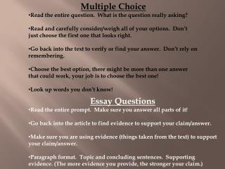Multiple Choice Read the entire question.  What is the question really asking?