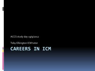 Careers in ICM