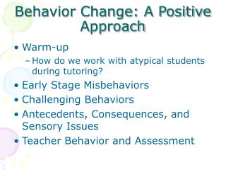 Behavior Change: A Positive Approach