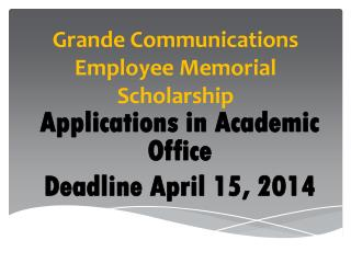Grande Communications Employee Memorial Scholarship