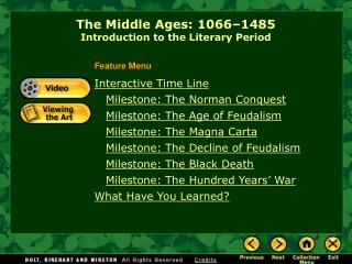 The Middle Ages: 1066–1485 Introduction to the Literary Period
