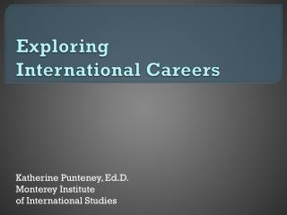 Exploring  International Careers