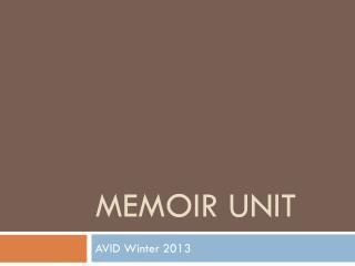 Memoir Unit