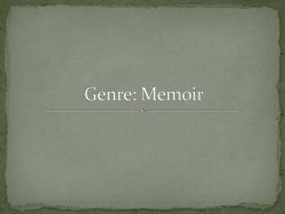 Genre: Memoir