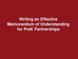 Writing an Effective Memorandum of Understanding for PreK Partnerships