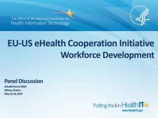 EU-US eHealth Cooperation Initiative Workforce Development