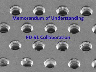 Memorandum of  Understanding RD-51 Collaboration