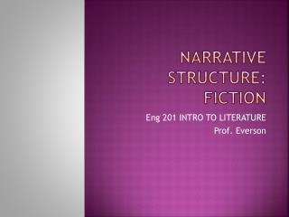 Narrative structure: fiction